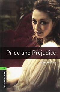 OXFORD BOOKWORMS LIBRARY LEVEL 6: PRIDE AND PREJUICE