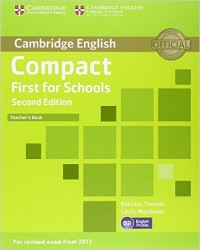 Compact First For Schools Second Ed.Tch.