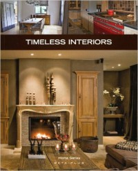 Home Series: Timeless Interiors
