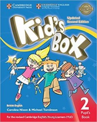 KID S BOX 2 SB SECOND ED UPDATED FOR 2018 YLE EXAMS