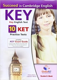 Succeed in Cambridge English KEY (KET) 10 Practice tests