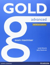 New Gold Advanced Exam Maximiser Wo Key For 2015