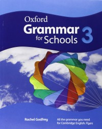 Oxford Grammar For School Level 3 Sb