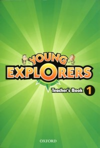 Young Explorers 1 Tchs Book