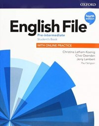 ENGLISH FILE PRE INTERMEDIATE STUDENT´S FOURTH EDITION WITH ONLINE PRACTICE