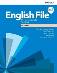 ENGLISH FILE 4TH ED PRE INTERMEDIATE WB WITH KEY