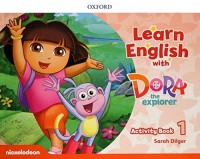 LEARN ENGLISH WITH DORA THE EXPLORER 1 - WORKBOOK