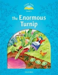 Classic Tales Level 1 The Enourmous Turnip