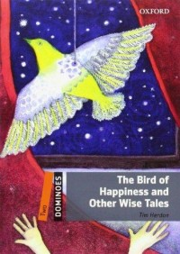 Dominoes 2 The Bird Of Happinnes & Other Wise Tale