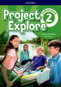 PROJECT EXPLORE 2 WB WITH ONLINE PRACTICE