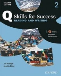 Q SKILLS FOR SUCCESS 2 READING AND WRITING SB