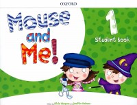 MOUSE AND ME 1 STUDENT BOOK