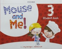 MOUSE AND ME 3 STUDENT´S BOOK