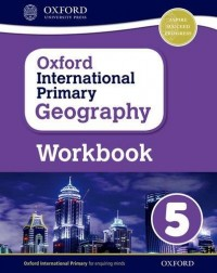 Oxford International Primary Geography 5 Wb