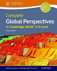 COMPLETE GLOBAL PERSPECTIVES FOR CAMBRDIGE IGCSE SECOND ED