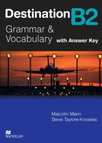 Destination B2 Grammar And Vocabulary Wo Key