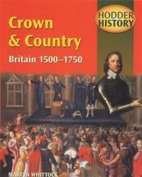 Crown And Country (1500-1750)