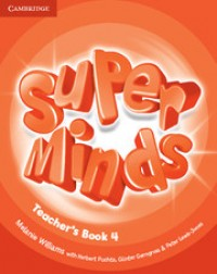 Super Minds 4 Tch S Book