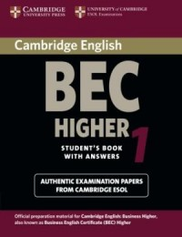 Practice Tests Bec Higher 1 Sb W/Key