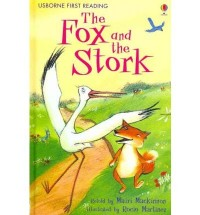 Usborne First Reading:The Fox And The Stork