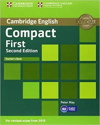 Compact First Teacher´s book Second Edition