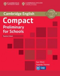 Cambridge English Compact Preliminary Tch S Book