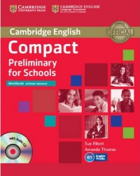 Cambridge English Compact Preliminary Wb