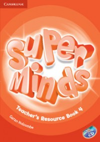 Super Minds 4 Tch Resource Book