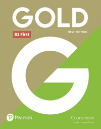 GOLD B2 FCE NEW EDITION STUDENT´S BOOK