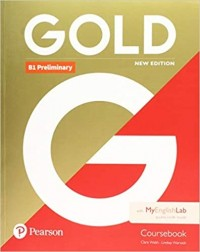 GOLD NEW PRELIMINARY COURSEBOOK WITH MY ENGLISH LAB