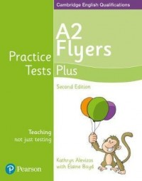 PRACTICE TEST PLUS A2 FLYERS SECOND ED.