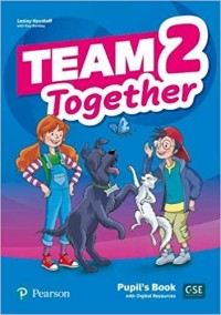 TEAM TOGETHER 2 PUPIL´S BOOK  WITH DIGITAL RESOURCES