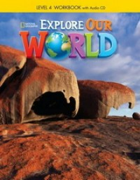Explore Our World Lvl 4 Wb With Audio Cd