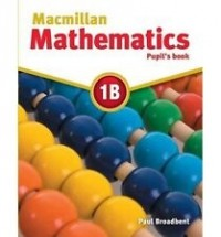 MACMILLAN MATHEMATICS 1B PUPILS BOOK