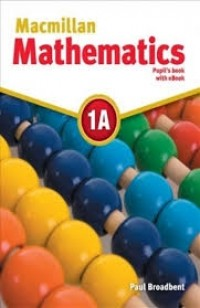 MACMILLAN MATHEMATICS 1A PUPIL´S BOOK
