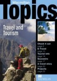 Macmillan Topics Travel And Tourism