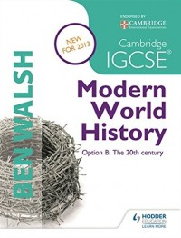 IGCSE MODERN WORLD HISTORY THRID EDITION
