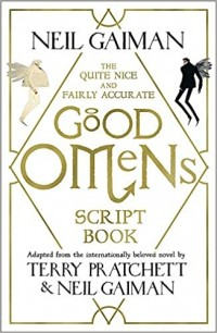 THE QUITE NICE AND FAIRLY ACCURATTE GOOD OMENS