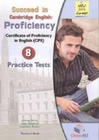 PROFICIENCY PRACTICE TESTS 8 TEACHER'S BOOK