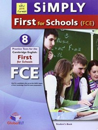 Simply First For Schools (Fce),8 Practice Tests