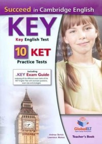 SUCCEED IN CAMBRIDGE ENGLISH KEY 10 KET PRACTICE TESTS TEACHER´S BOOK