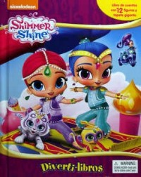 DIVERTILIBROS - SHIMMER Y SHINE