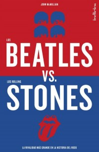 Los Beatles Vs Los Rolling Stones