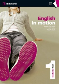 ENGLISH IN MOTION 1 STUDENT´S BOOK