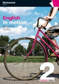 ENGLISH IN MOTION 2 STUDENT´S BOOK