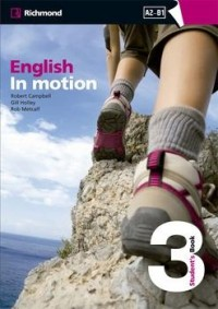 ENGLISH IN MOTION 3 STUDENT´S BOOK