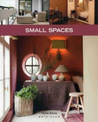 Home Series: Small Spaces