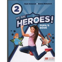 WE ARE HEROES 2 PUPILS BOOK