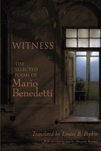 Witness,the selected poems of Mario Benedetti