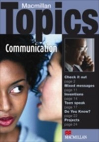 Macmillan Topics Communication